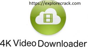 4K Video Downloader 4.16.4 Crack with License key Download 2021