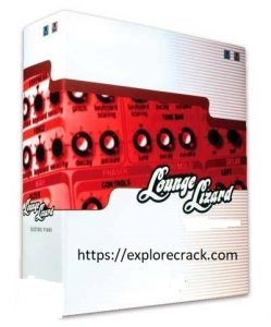Lounge Lizard EP-4 4.3.1 vst Mac Crack + Serial Number Free Download