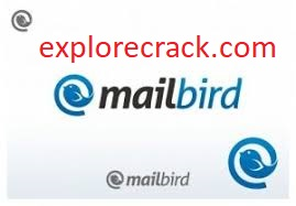 Mailbird Pro 2.9.27.0 Crack License With Torrent Free Download {2021}